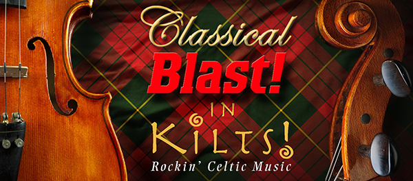 Classical Blast in Kilts